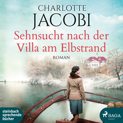 Sehnsucht nach der Villa am Elbstrand von Bittner,  Dagmar, Jacobi,  Charlotte