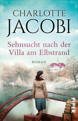 Sehnsucht nach der Villa am Elbstrand von Jacobi,  Charlotte