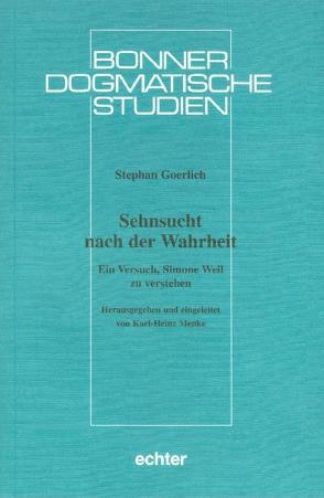 Sehnsucht nach der Wahrheit von Goerlich,  Stephan, Menke,  Karl H