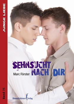 Sehnsucht nach dir von Förster,  Marc
