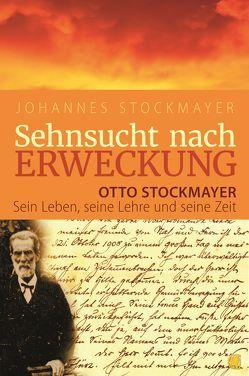 Sehnsucht nach Erweckung von Stockmayer,  Johannes