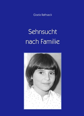 Sehnsucht nach Familie von Rathsack,  Gisela