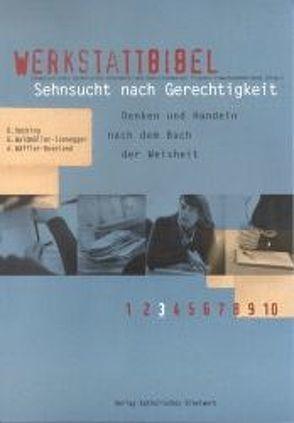 Sehnsucht nach Gerechtigkeit von Hecking,  Detlef, Wäffler,  Angela, Waldmüller,  Gabriele