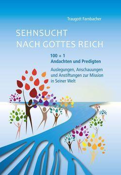 Sehnsucht nach Gottes Reich von Farnbacher,  Traugott