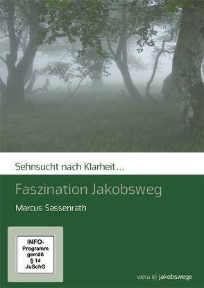 Sehnsucht nach Klarheit – Faszination Jakobsweg von Sassenrath,  Marcus