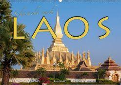 Sehnsucht nach LAOS (Wandkalender 2019 DIN A2 quer)