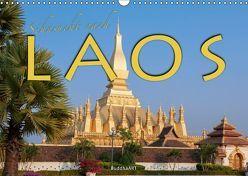 Sehnsucht nach LAOS (Wandkalender 2019 DIN A3 quer)