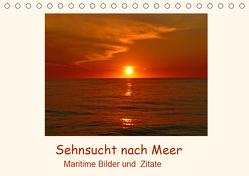 Sehnsucht nach Meer – Maritime Bilder und Zitate (Tischkalender 2019 DIN A5 quer) von Hess,  Andrea