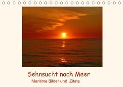Sehnsucht nach Meer – Maritime Bilder und Zitate (Tischkalender 2020 DIN A5 quer) von Hess,  Andrea