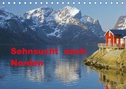 Sehnsucht nach Norden (Tischkalender 2018 DIN A5 quer) von Pantke,  Reinhard