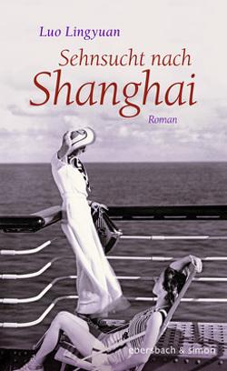 Sehnsucht nach Shanghai von Lingyuan,  Luo