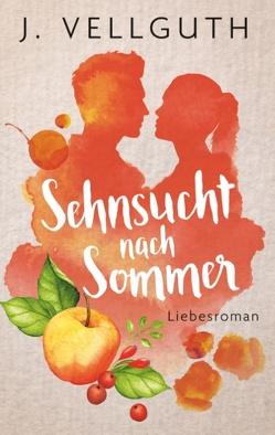 Sehnsucht nach Sommer von Vellguth,  J.