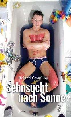 Sehnsucht nach Sonne von Gramling,  Roland