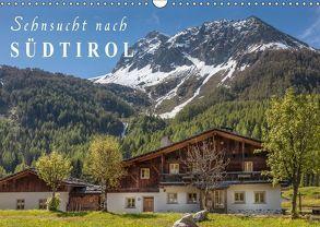 Sehnsucht nach Südtirol (Wandkalender 2018 DIN A3 quer) von Mueringer,  Christian