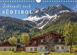 Sehnsucht nach Südtirol (Wandkalender 2021 DIN A4 quer) von Mueringer,  Christian
