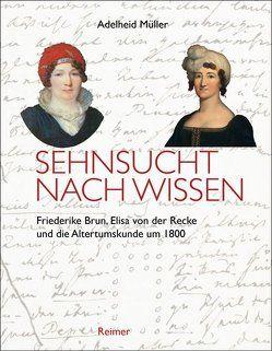 Sehnsucht nach Wissen von Müller,  Adelheid