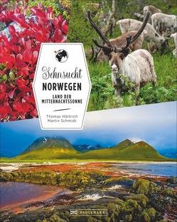 Sehnsucht Norwegen von Härtrich,  Thomas, Schmidt,  Martin