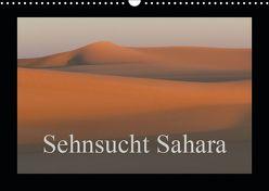 Sehnsucht Sahara (Wandkalender 2019 DIN A3 quer) von Bormann,  Knut