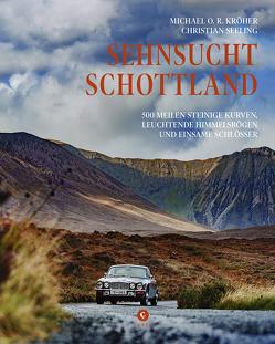 500 Meilen Schottland von Kröher,  Michael O. R., Seeling,  Christian