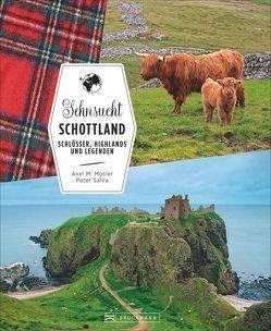 Sehnsucht Schottland von Mosler,  Axel M., Sahla,  Peter