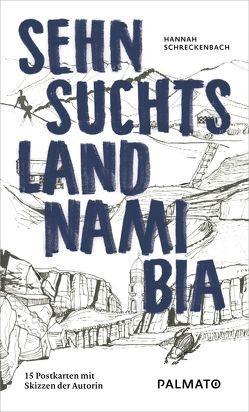 Sehnsuchtsland Namibia von Schreckenbach,  Hannah