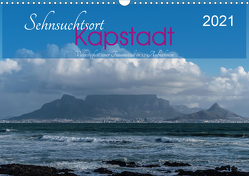 Sehnsuchtsort Kapstadt (Wandkalender 2021 DIN A3 quer) von Wüstehube,  Jeanette