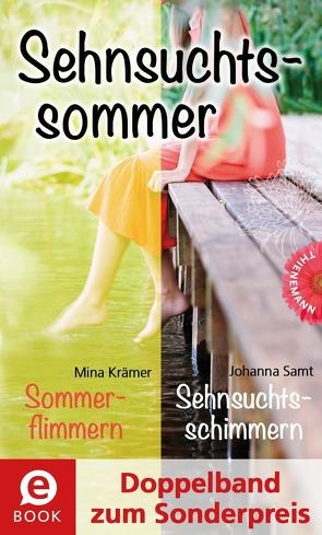 Sehnsuchtssommer (Doppelband zum Sonderpreis) von Krämer,  Mina, Samt,  Johanna