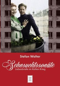Sehnsuchtssonate von Wolter,  Stefan