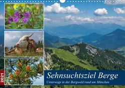 Sehnsuchtsziel Berge – Unterwegs in den Bergwelt rund um München (Wandkalender 2021 DIN A3 quer) von Matejka,  Birgit
