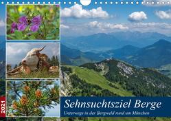 Sehnsuchtsziel Berge – Unterwegs in den Bergwelt rund um München (Wandkalender 2021 DIN A4 quer) von Matejka,  Birgit