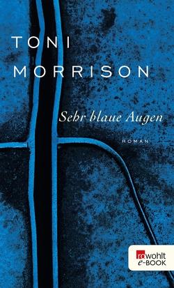 Sehr blaue Augen von Morrison,  Toni, Rademacher,  Susanna