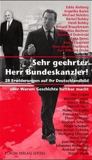 Sehr geehrter Herr Bundeskanzler! von Ahrberg,  Edda, Barbe,  Angelika, Beleites,  Michael