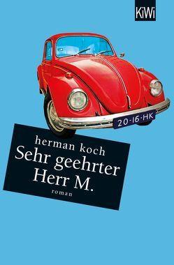 Sehr geehrter Herr M. von Koch,  Herman, Kuby,  Christiane, Post,  Herbert