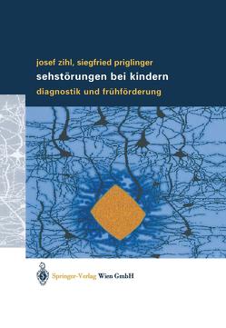 Sehstörungen bei Kindern von Priglinger,  Siegfried, Zihl,  Josef