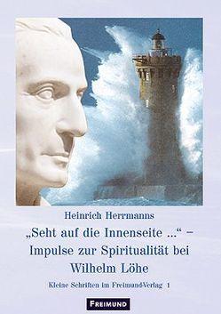 """""""Seht auf die Innenseite…"""" von Herrmanns,  Heinrich"""