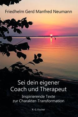 Sei dein eigener Coach und Therapeut von Neumann,  Friedhelm Gerd Manfred