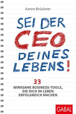 Sei der CEO deines Lebens! von Brückner,  Aaron