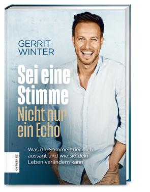 Sei eine Stimme, nicht nur ein Echo von Winter,  Gerrit