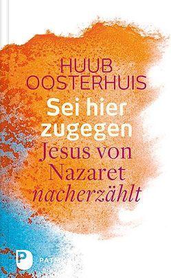 Sei hier zugegen von Kok,  Cornelis, Oosterhuis,  Huub