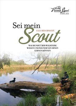Sei mein Scout von Reichmann,  Ulli