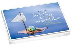 Sei bunt, sei wild, sei wunderbar – Postkartenbuch von Baur,  Yessica