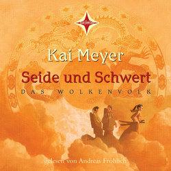 Seide und Schwert von Knappe,  Joachim, Lanois,  Yves, Meyer,  Kai