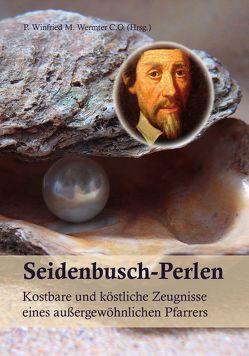 Seidenbusch – Perlen von Wermter C.O.,  P. Winfried M.