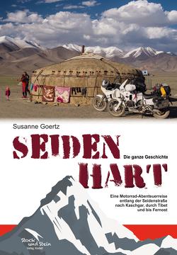 Seidenhart – Die ganze Geschichte von Goertz,  Susanne