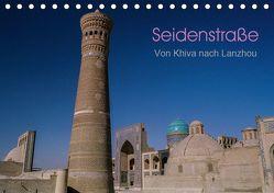 Seidenstraße – Khiva bis Lanzhou (Tischkalender 2019 DIN A5 quer) von Bering,  Thomas