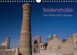 Seidenstraße – Khiva bis Lanzhou (Wandkalender 2019 DIN A4 quer) von Bering,  Thomas