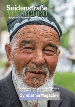 Seidenstraße verstehen – Kirgistan, Tadschikistan, Usbekistan von Dagmar,  Schreiber