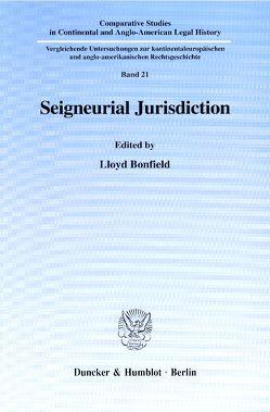 Seigneurial Jurisdiction. von Bonfield,  Lloyd