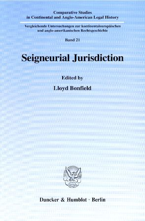 Seigneurial Jurisdiction. von Bonfield,  Lloyd