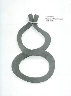 Seiji Kimoto – Objekt und Skulpturen 1985-1995 von Bertemes,  Paul, Lagerwaard,  Cornelieke